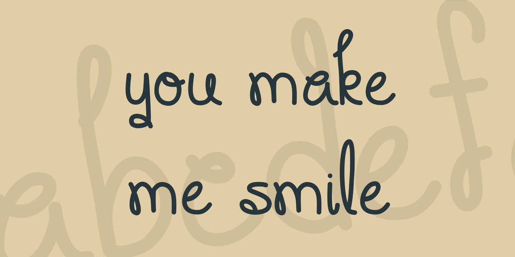 you-make-me-smile-font-2-big