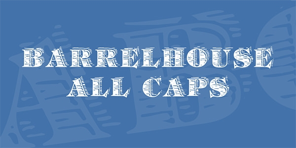 barrelhouse-all-caps-font