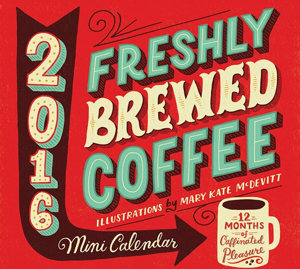 freshly brewed coffee mini calendar design