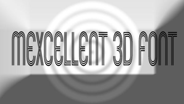 mexcellent-3d-font