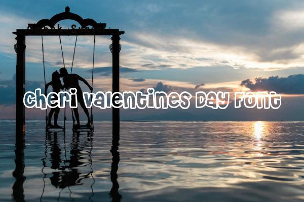 Cheri Valentines Day Font