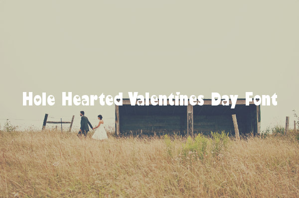 Hole Hearted Valentines Day Font