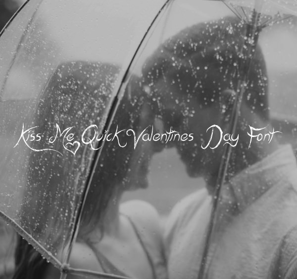 Kiss Me Quick Valentines Day Font