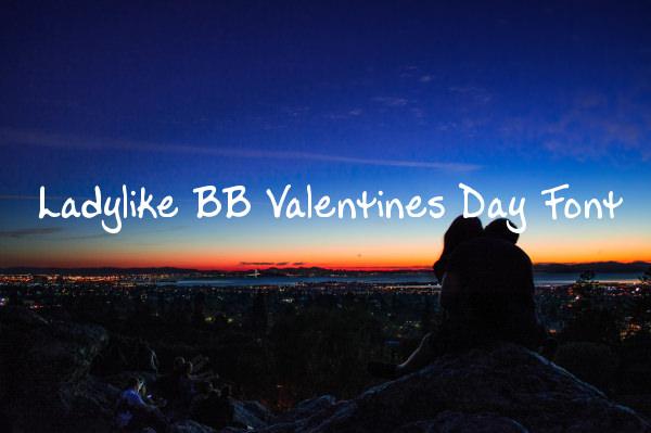 Ladylike BB Valentines Day Font