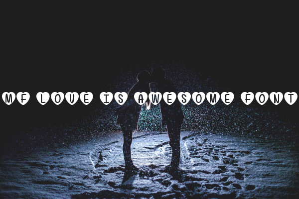 Mf Love Is Awesome Valentines Day Font