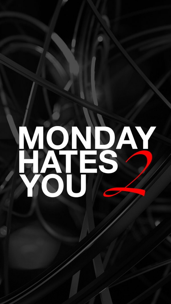 monday hates you too iphone 6 background