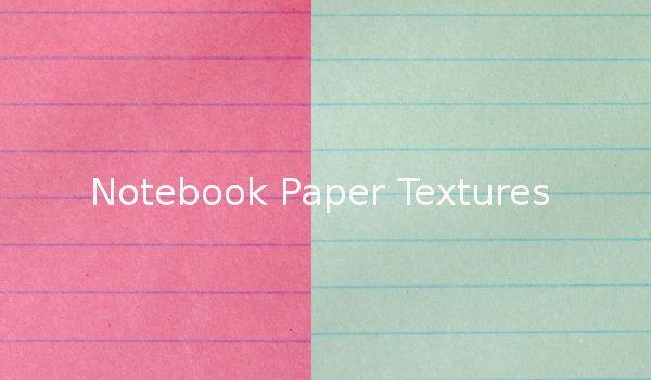 Notebook Paper Textures