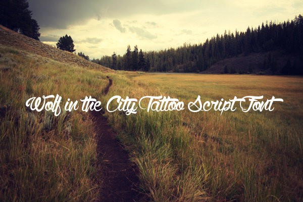 Wolf in the City Tattoo Script Font