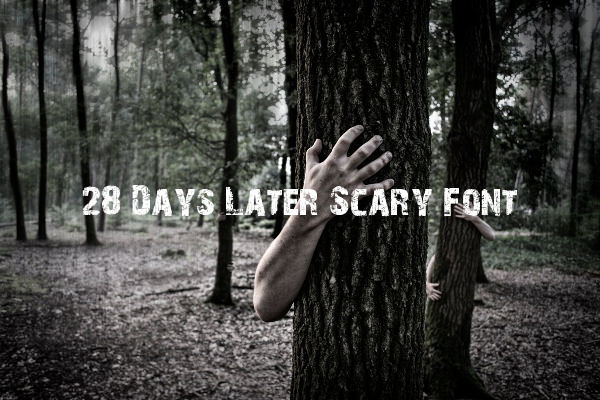 28 Days Later Scary Font