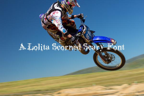 A Lolita Scorned Scary Font