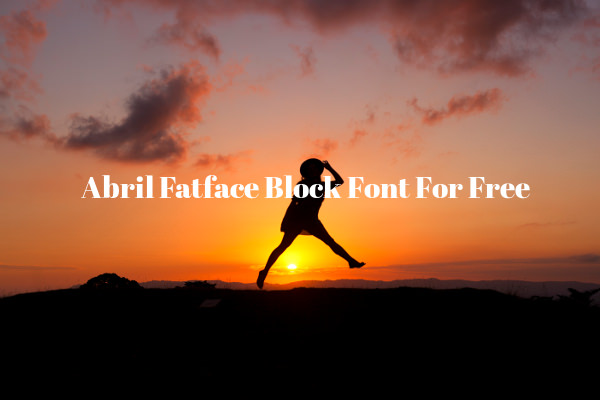 Abril Fatface Block Font For Free