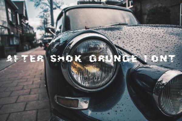 After Shok Grunge Font For Free