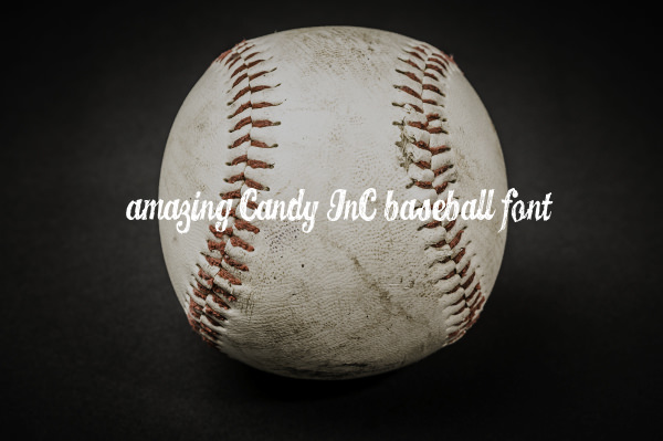 Amazing Candy INC Baseball Font
