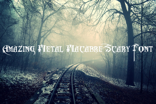 Amazing Metal Macabre Scary Font