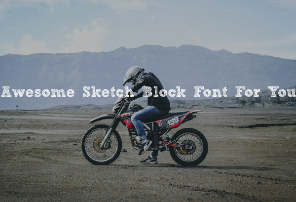 Awesome Sketch Block Font For You