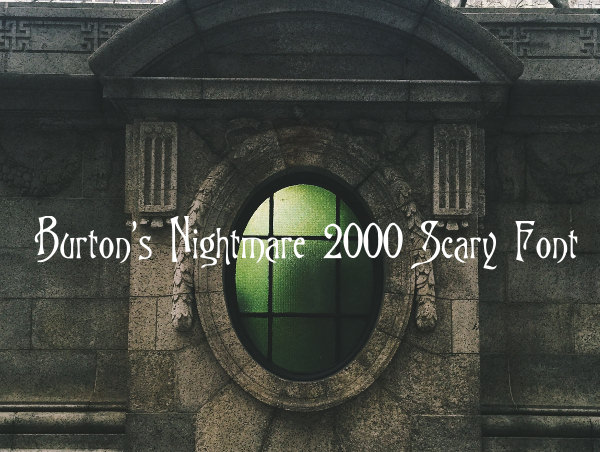 Burton's Nightmare 2000 Scary Font