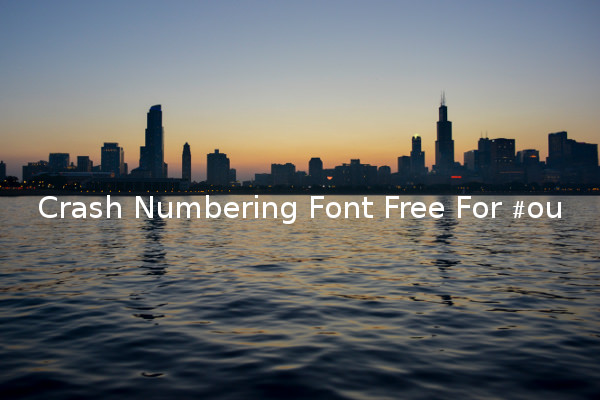 Crash Numbering Font Free For You