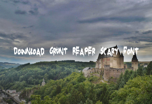 Download Grunt Reaper Scary Font