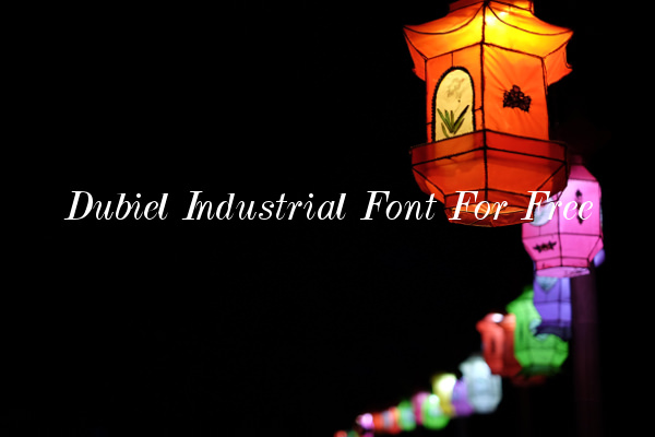 Dubiel Industrial Font For Free