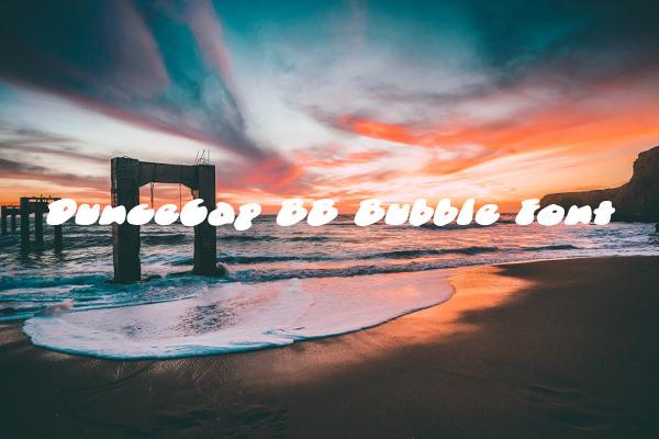 DunceCap BB Bubble Font