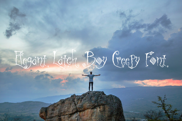 Elegant Latch Boy Creepy Font