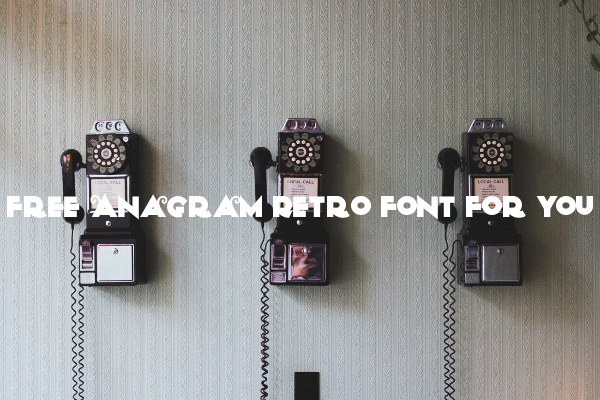 Free Anagram Retro Font For You