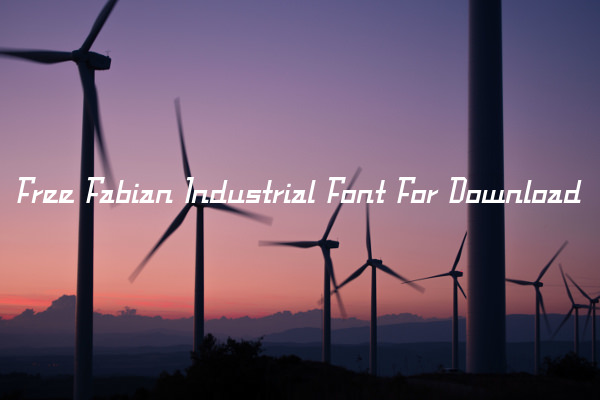 Free Fabian Industrial Font For Download