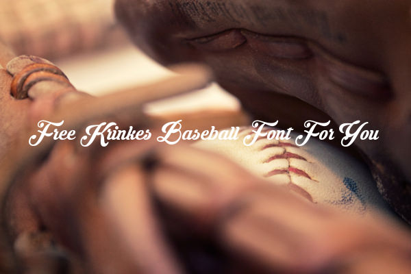 Free Krinkes Baseball Font For You