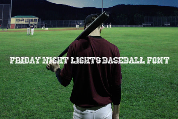 Friday Night Lights Baseball Font