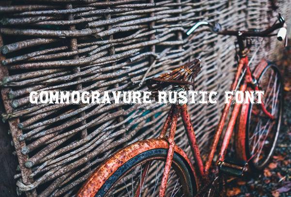 Gommogravure Rustic Font For Free