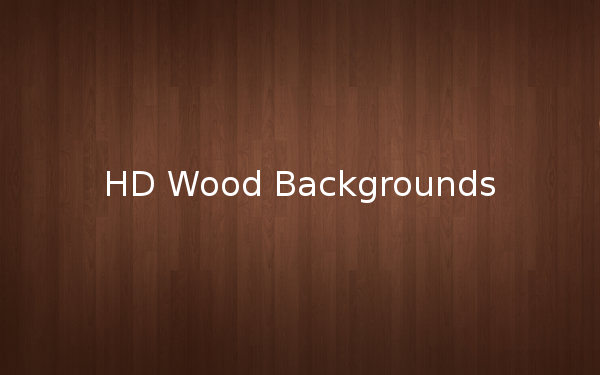HD Wood Backgrounds