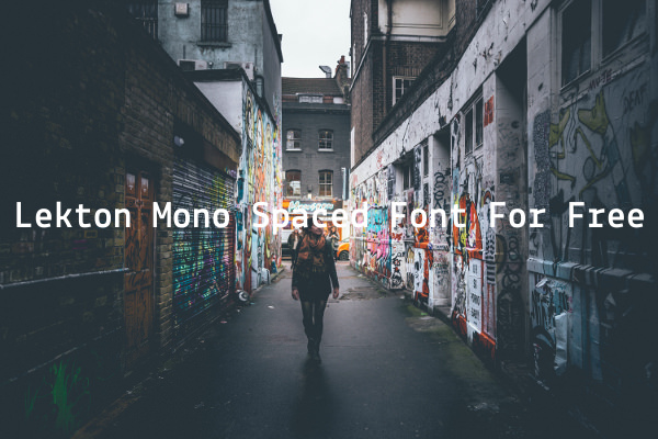 Lekton Mono Spaced Font For Free
