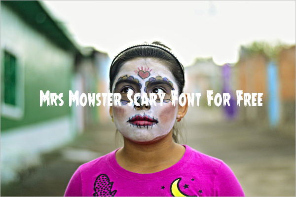 Mrs Monster Scary Font For Free