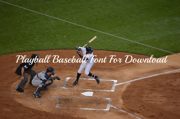 Playball Baseball Font For Download