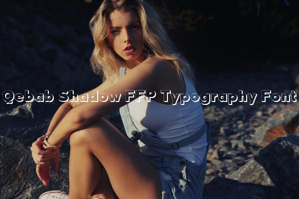 Qebab Shadow FFP Typography Font