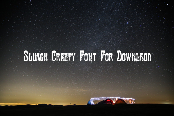 Sluagh Creepy Font For Downlaod
