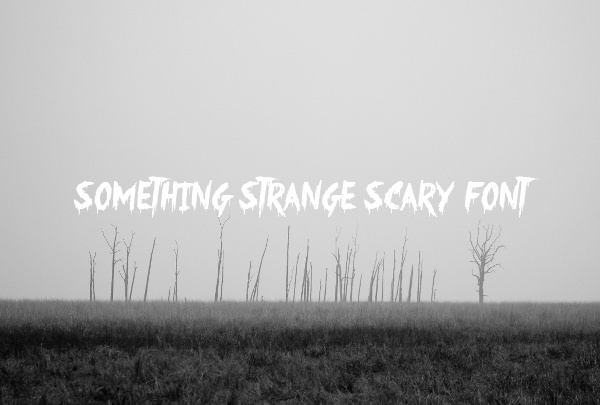 Something Strange Scary Font