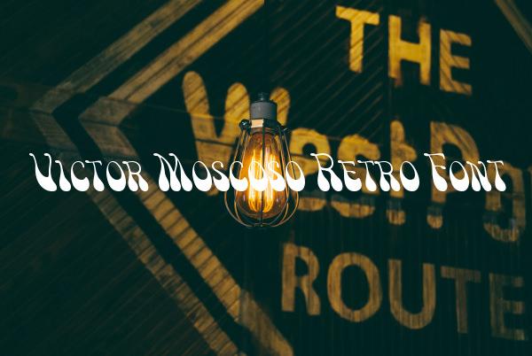 Victor Moscoso Retro Font