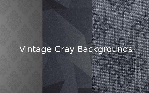 Vintage Gray Backgrounds