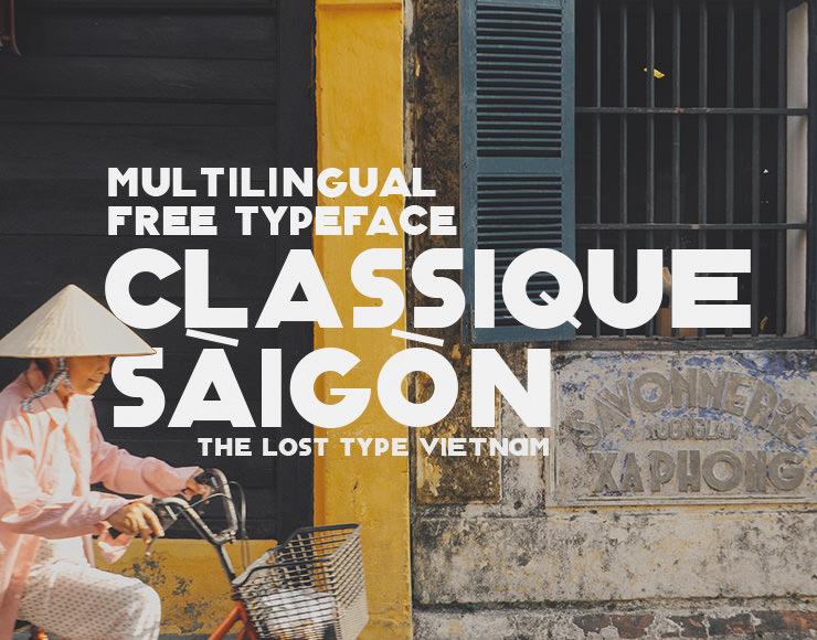 Excellent Classique Saigon Font