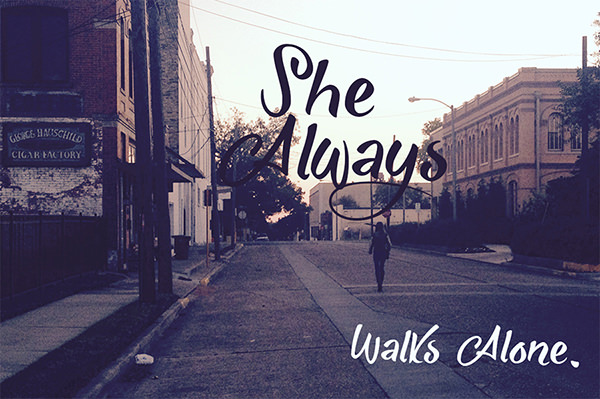 She Always Walks Alone Script Font Free