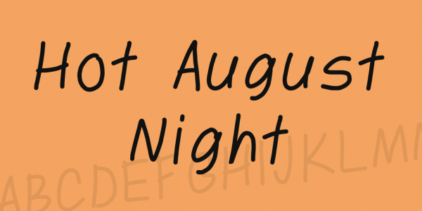 Hot August Night Font