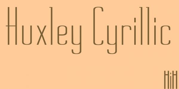 Huxley Cyrillic Font