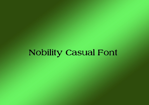 Nobility Casual Font
