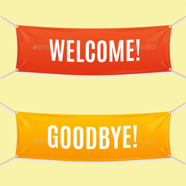 Welcome and Goodbye Banner