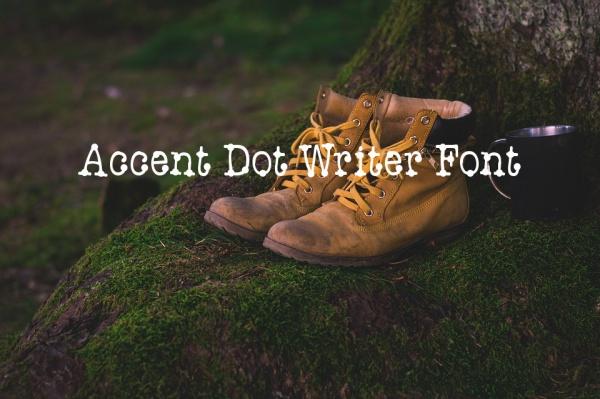 Accent Dot Writer Font