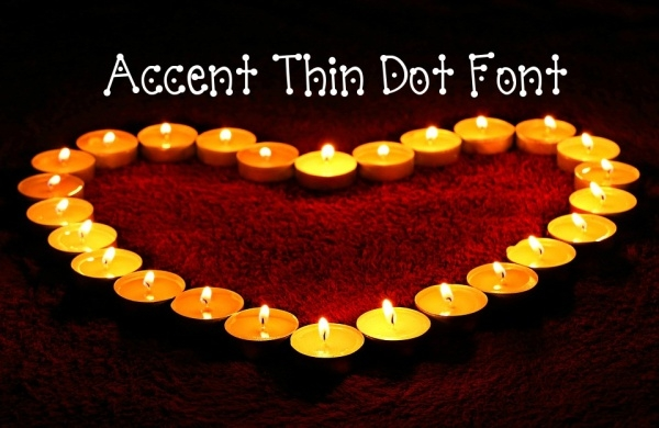 Accent Thin Dot Font