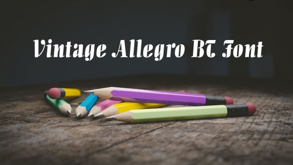 Vintage Allegro BT Font