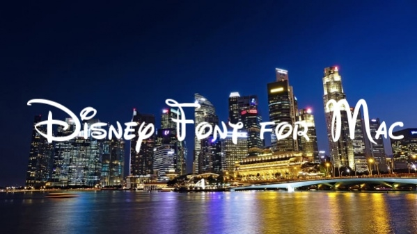 Disney Font for Mac