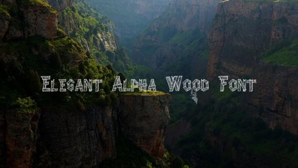 Elegant Alpha Wood Font